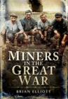 Miners in the Great War - Book