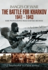 Battle for Kharkov 1941 - 1943 - Book