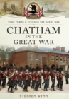 Chatham in the Great War - Book
