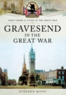 Gravesend in the Great War - Book
