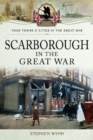 Scarborough in the Great War - Book