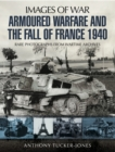 Armoured Warfare and the Fall of France 1940 - eBook