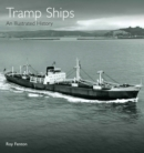 Tramp Ships : An Illustrated History - eBook