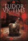 TUDOR VICTIMS OF THE REFORMATION - Book