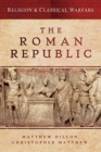 Religion & Classical Warfare: The Roman Republic - Book