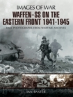 Waffen-SS on the Eastern Front 1941-1945 - eBook