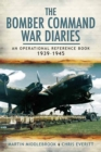 The Bomber Command War Diaries : An Operational Reference Book, 1939-1945 - eBook