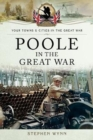 Poole in the Great War - Book