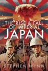 The Rise and Fall of Imperial Japan - Book