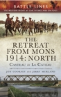 The Retreat from Mons 1914 : North - eBook