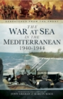 The War at Sea in the Mediterranean 1940-1944 - eBook