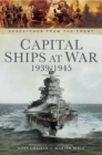 Capital Ships at War, 1939-1945 - eBook