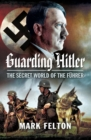 Guarding Hitler - eBook