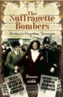 The Suffragette Bombers - eBook