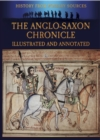 The Anglo-Saxon Chronicle Illustrated and Annotated - eBook