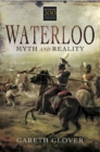 Waterloo: Myth and Reality - eBook