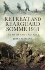 Retreat and Rearguard- Somme 1918 - eBook