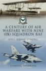 A Century of Air Warfare With Nine (IX) Squadron, RAF - eBook