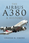 The Airbus A380 : A History - eBook