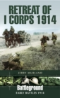 Retreat of I Corps 1914 - eBook