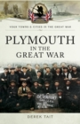 Plymouth in the Great War - eBook