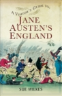 A Visitor's Guide to Jane Austen's England - eBook