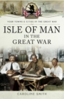 Isle of Man in the Great War - eBook