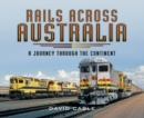 Rails Across Australia - eBook