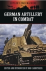 German Artillery in Combat - eBook