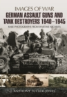 German Assault Guns and Tank Destroyers 1940 - 1945 - Book