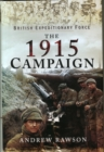 British Expeditionary Force - The 1915 Campaign - Book