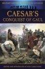 Caesar's Conquest of Gaul - eBook