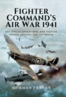 Fighter Command's Air War 1941 : RAF Circus Operations and Fighter Sweeps Against the Luftwaffe - eBook