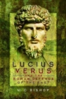 Lucius Verus and the Roman Defence of the East - Book