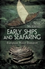 Early Ships and Seafaring - eBook