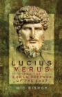 Lucius Verus and the Roman Defence of the East - eBook