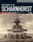 Battleships of the Scharnhorst Class : Warships of the Kriegsmarine - eBook