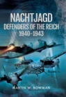 Nachtjagd, Defenders of the Reich 1940-1943 - eBook