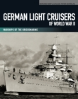 German Light Cruisers of World War II : Warships of the Kriegsmarine - eBook