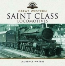 Great Western Saint Class Locomotives - Book