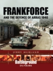 Frankforce and the Defence of Arras 1940 - eBook
