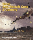 Naval Anti-Aircraft Guns and Gunnery - eBook
