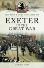 Exeter in the Great War - eBook