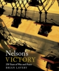 Nelson's Victory : 250 Years of War and Peace - eBook