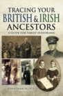 Tracing Your British and Irish Ancestors : A Guide for Family Historians - eBook