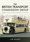 The British Transport Commission Group : Former Thomas Tilling Companies in the 1960s - eBook
