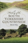 A History of the South Yorkshire Countryside - eBook