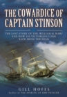 Lost Story of the William and Mary: The Cowardice of Captain Stinson - Book