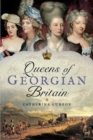 Queens of Georgian Britian - Book