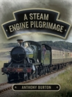 A Steam Engine Pilgrimage - eBook